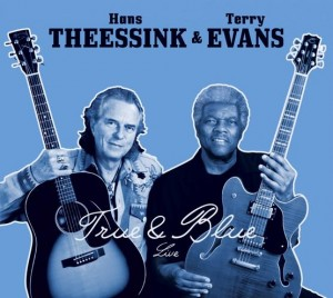 Hans-Theessink-and-Terry-Evans-2015-True-and-Blue